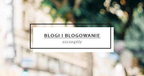 blogi i blogowanie