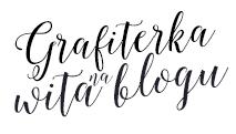 grafiterka wita na blogu o mnie